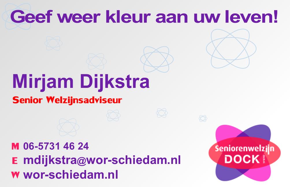 Mirjam Dijkstra, Senior Welzijnsadviseur